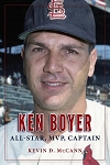 Ken Boyer - All-Star, MVP, Captain