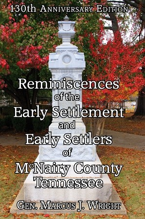 Reminiscences of the Early Settlement and Early Settlers of McNairy County, Tennessee (COPY)