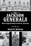 The Jackson Generals - Minor League Baseball in Jackson, Tennessee
