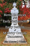 Reminiscences of the Early Settlement and Early Settlers of McNairy County, Tennessee