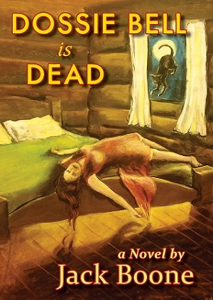 Image result for dossie bell is dead book cover