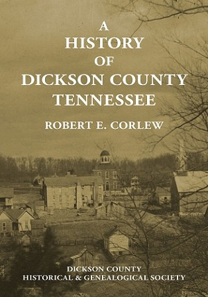 A History of Dickson County Tennessee